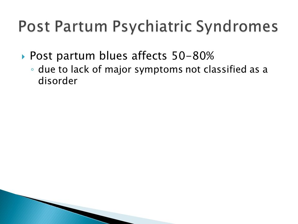 Post Partum Psychiatric Syndromes