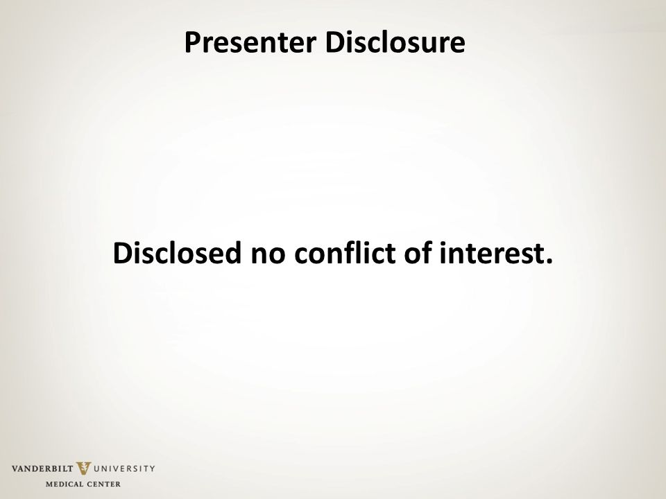 Disclosed no conflict of interest.