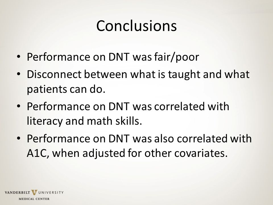 Conclusions Performance on DNT was fair/poor