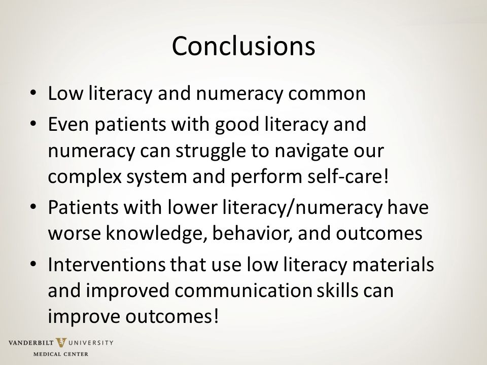 Conclusions Low literacy and numeracy common