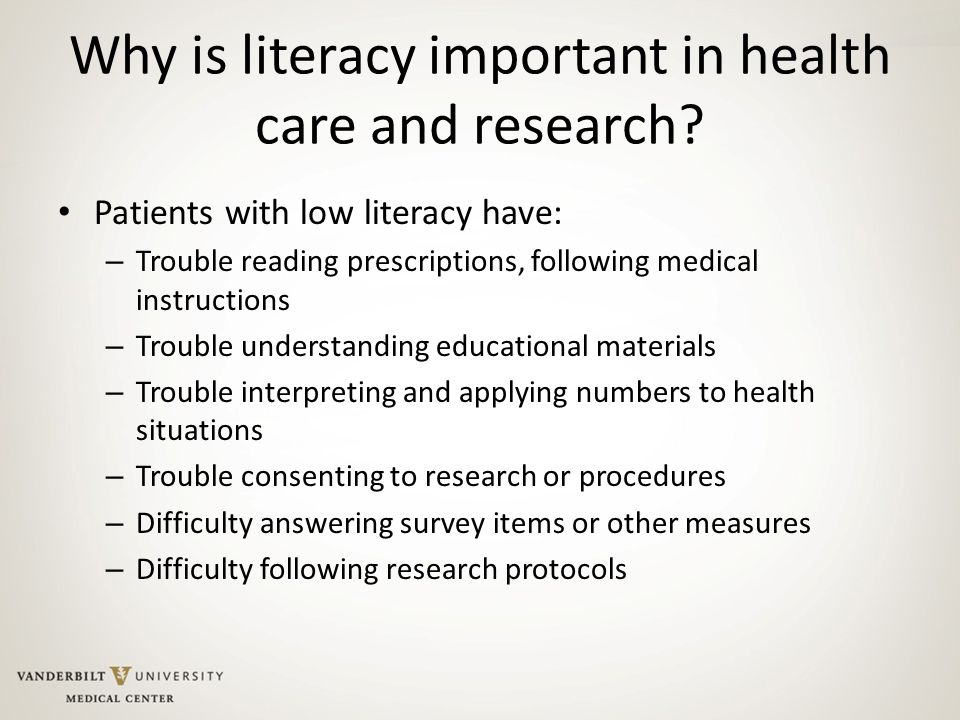 Why is literacy important in health care and research