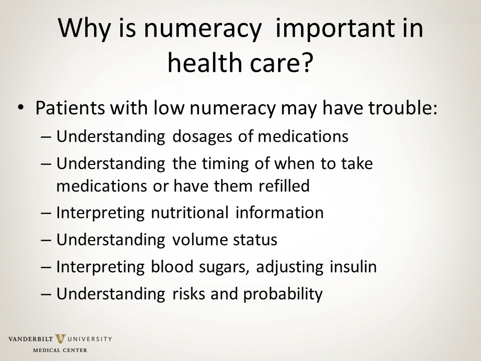Why is numeracy important in health care