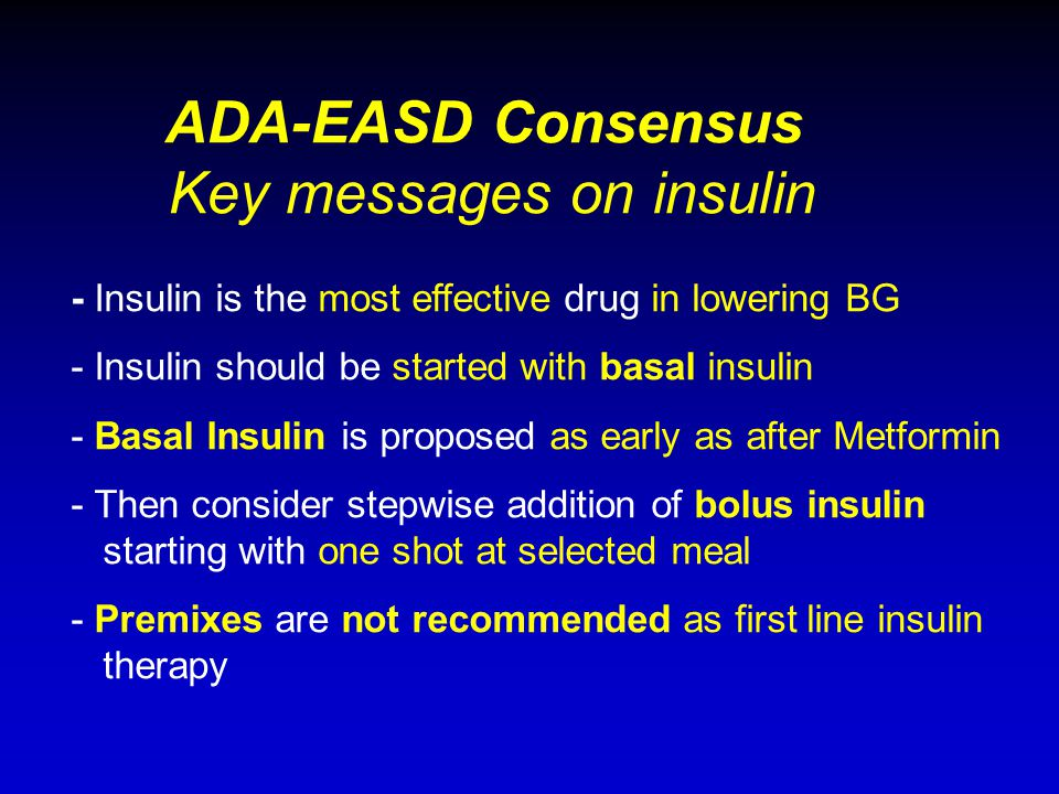 ADA-EASD Consensus Key messages on insulin