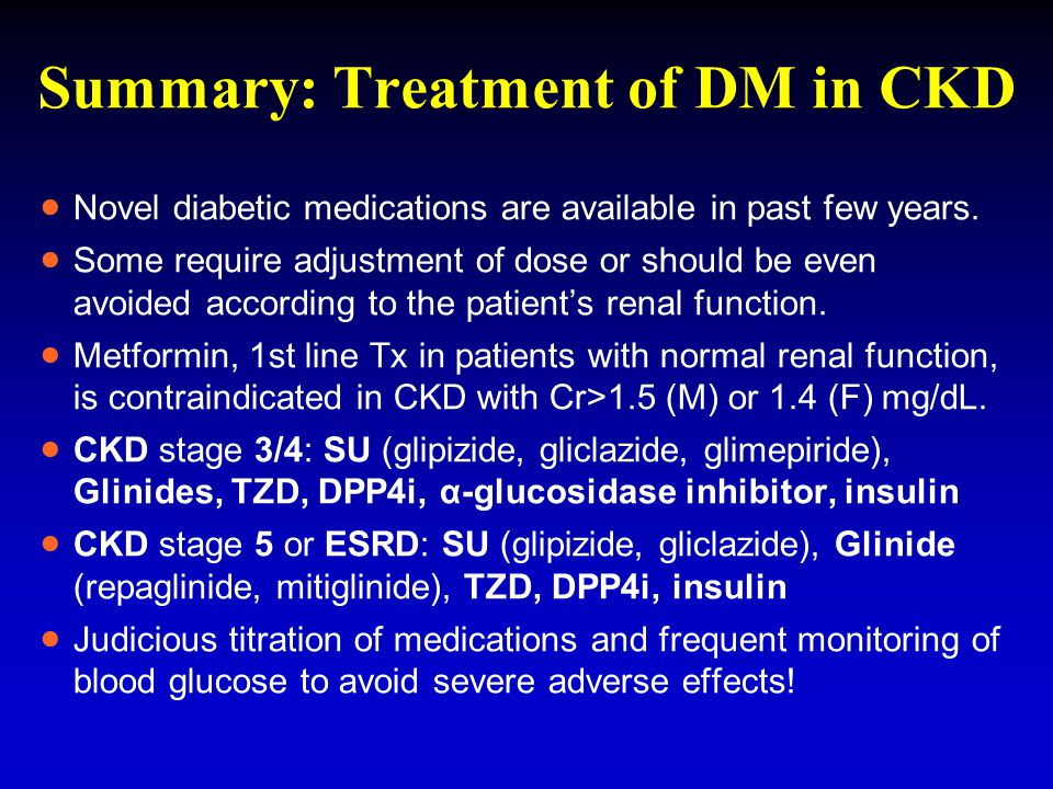 Summary: Treatment of DM in CKD