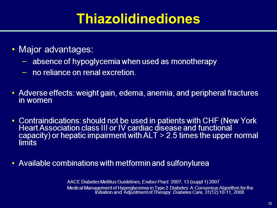 Thiazolidinediones Major advantages: