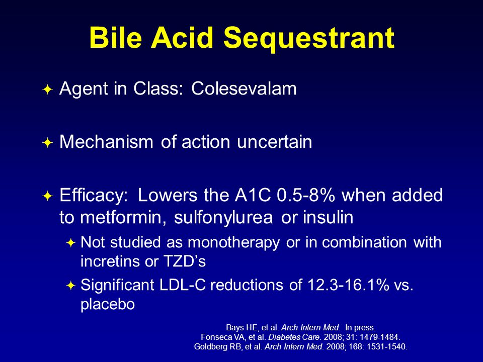 Bile Acid Sequestrant Agent in Class: Colesevalam