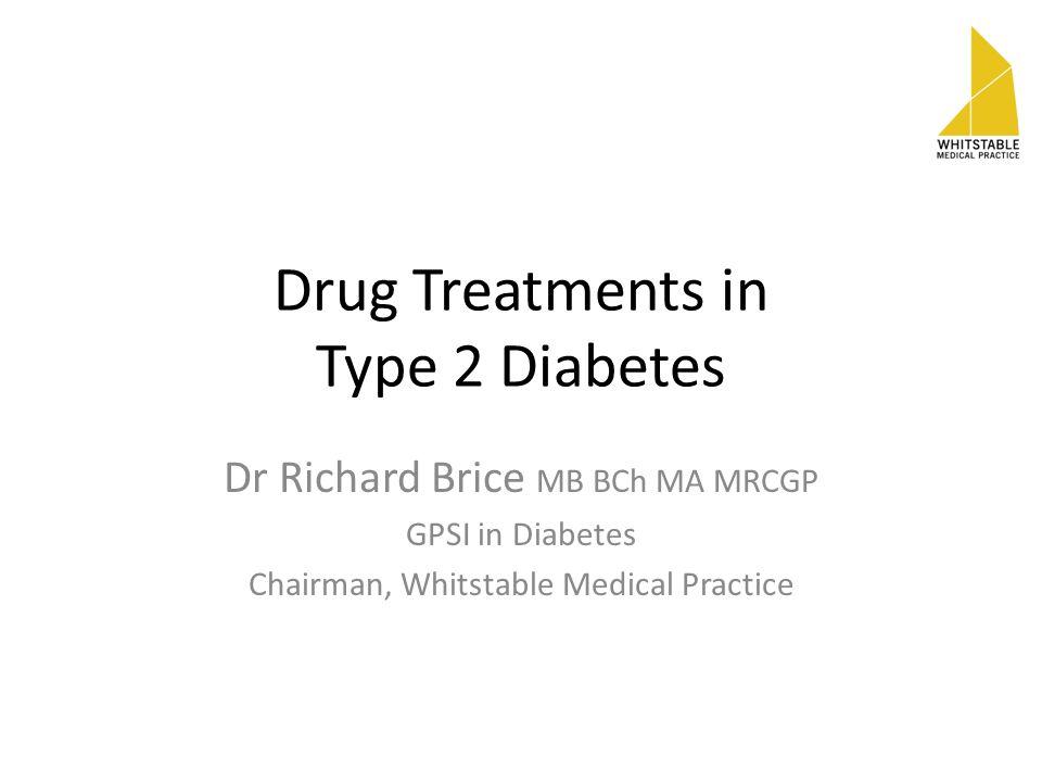 Drug Treatments in Type 2 Diabetes