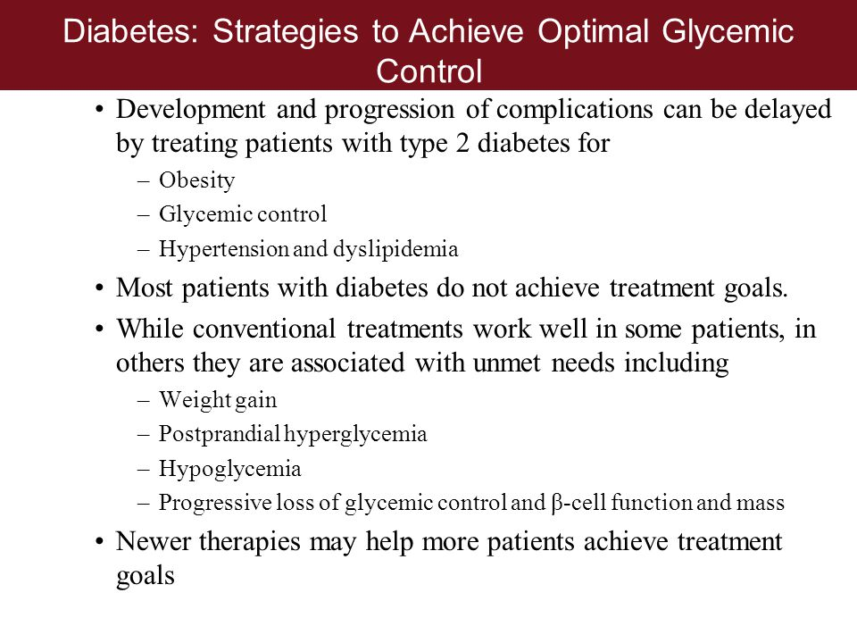 Diabetes: Strategies to Achieve Optimal Glycemic Control