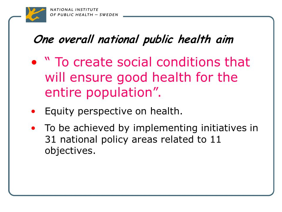 One overall national public health aim