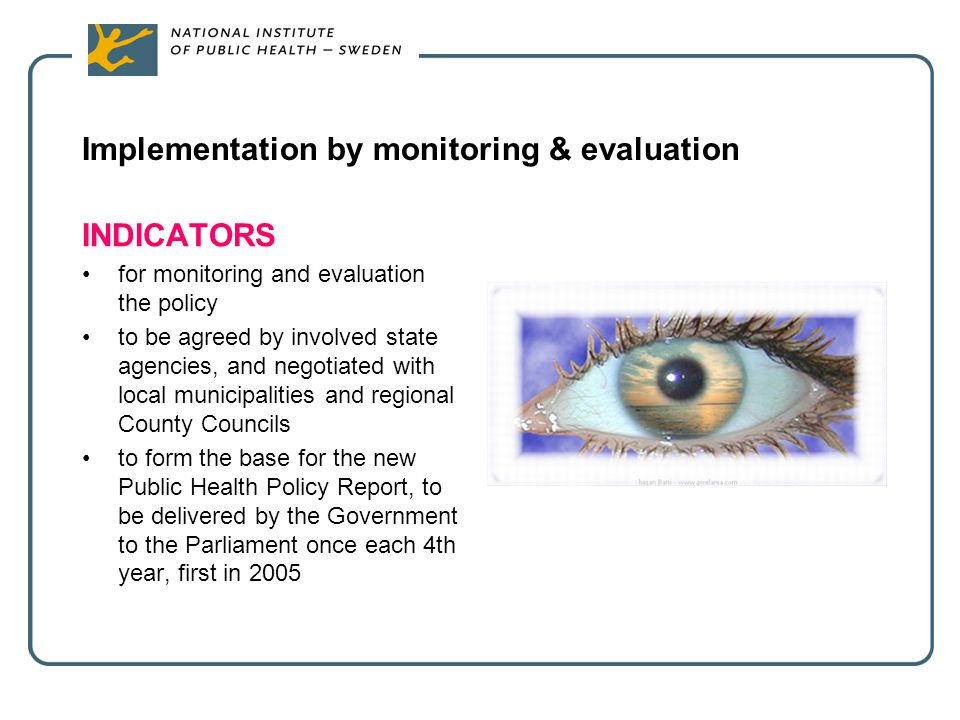 Implementation by monitoring & evaluation
