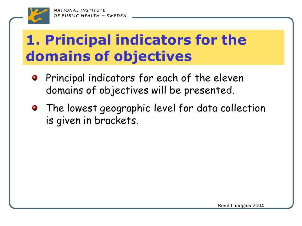 1. Principal indicators for the domains of objectives