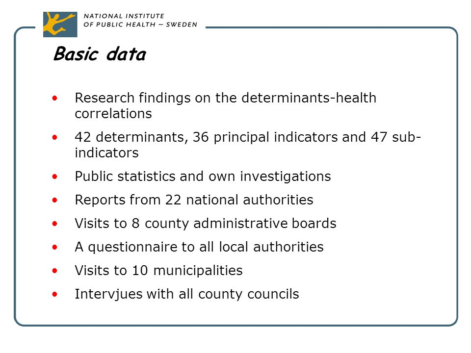 Basic data Research findings on the determinants-health correlations