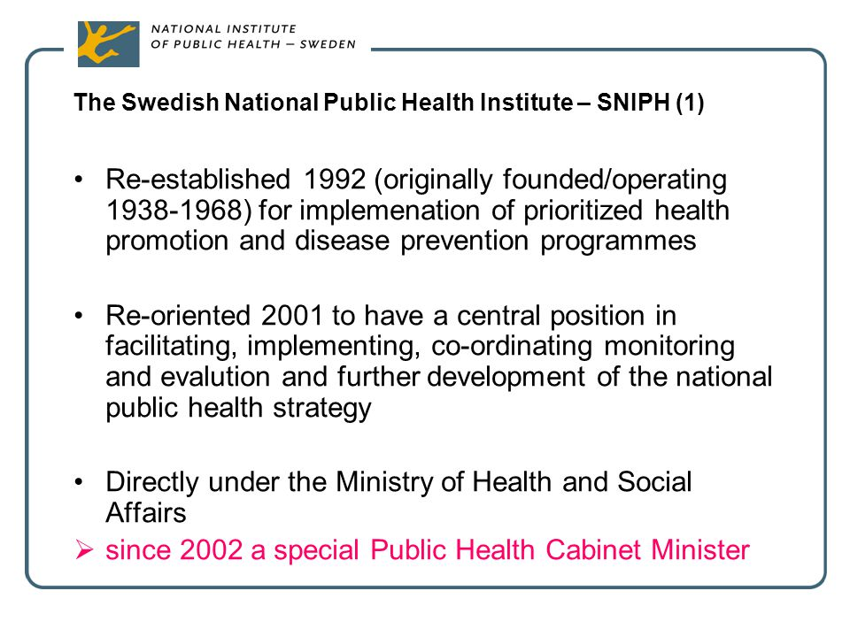 The Swedish National Public Health Institute – SNIPH (1)
