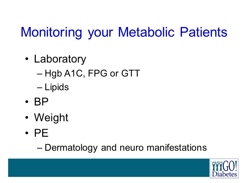 Monitoring your Metabolic Patients