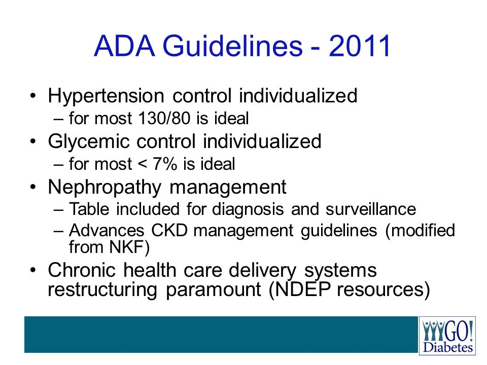 ADA Guidelines - 2011 Hypertension control individualized