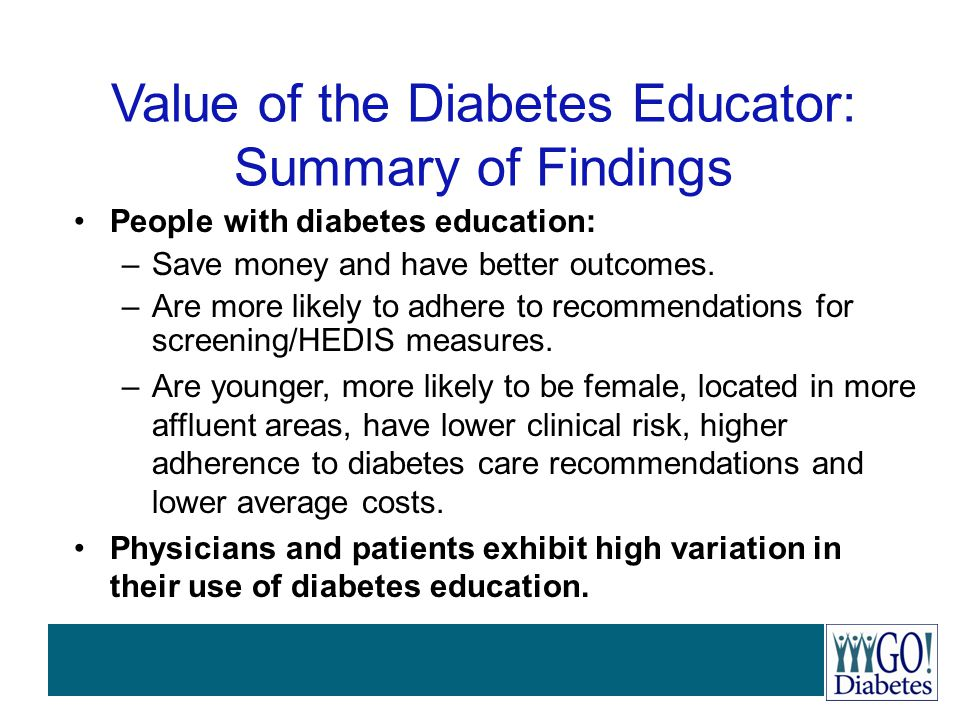 Value of the Diabetes Educator: Summary of Findings