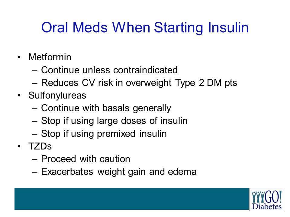 Oral Meds When Starting Insulin