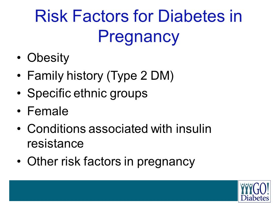 Risk Factors for Diabetes in Pregnancy