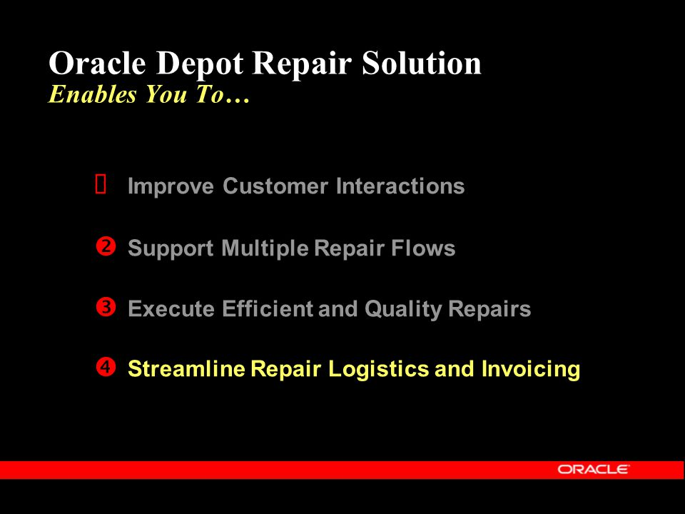 Oracle Depot Repair Solution Enables You To…