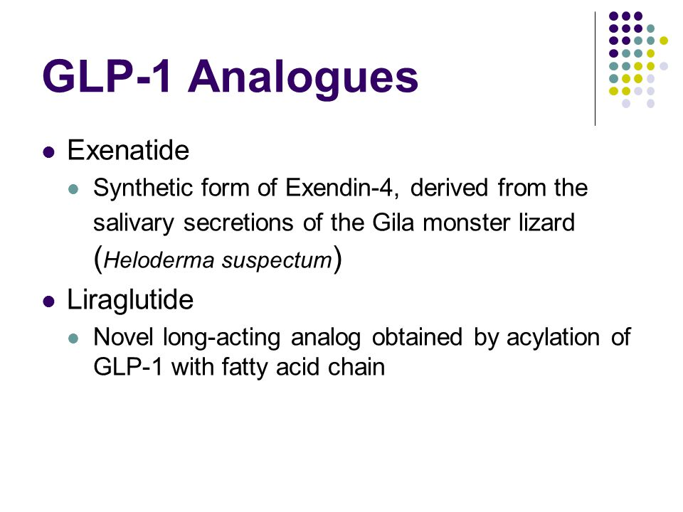 GLP-1 Analogues Exenatide Liraglutide