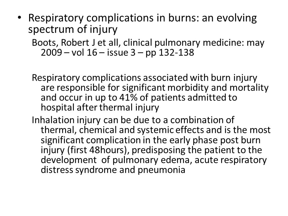 Respiratory complications in burns: an evolving spectrum of injury