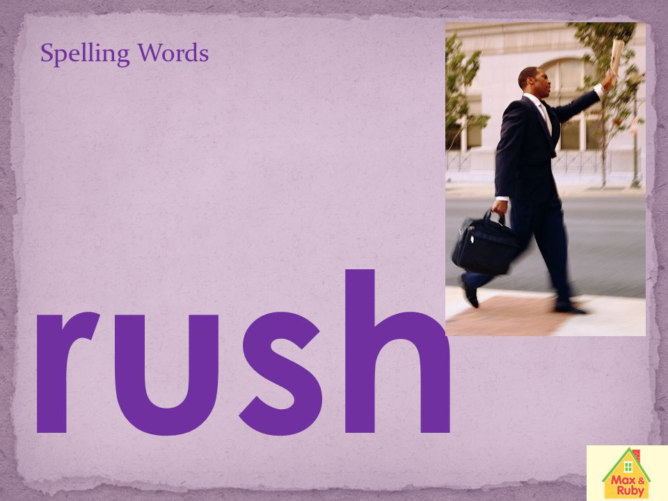 Spelling Words rush
