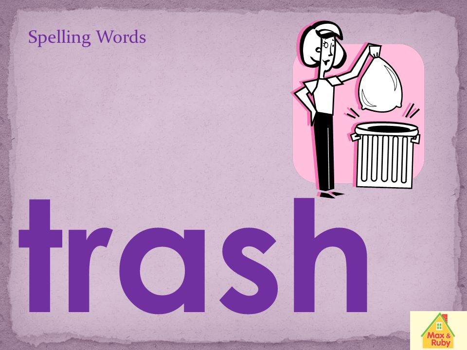 Spelling Words trash