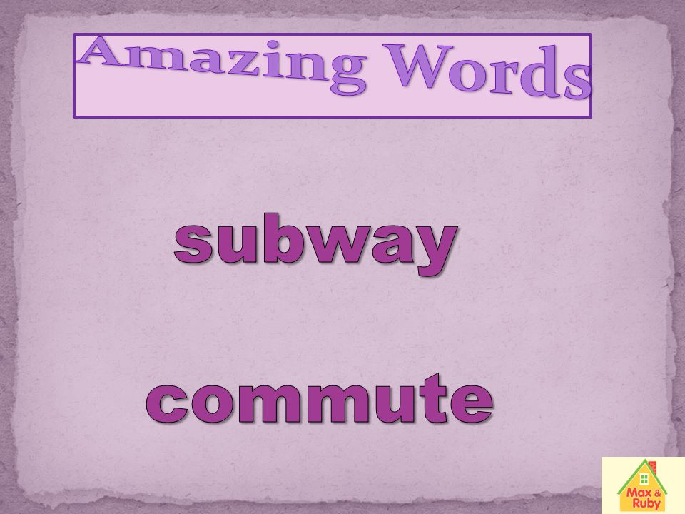 Amazing Words subway commute