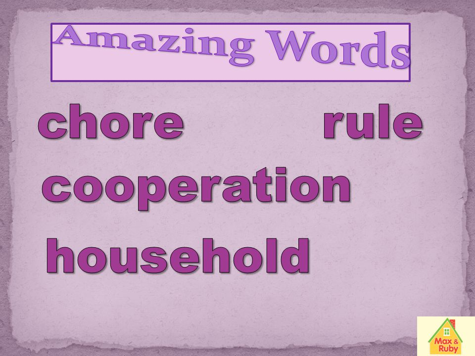 Amazing Words chore rule cooperation household