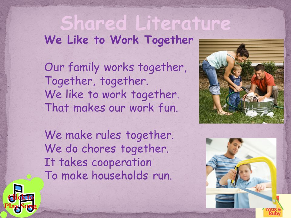 Shared Literature We Like to Work Together Our family works together,