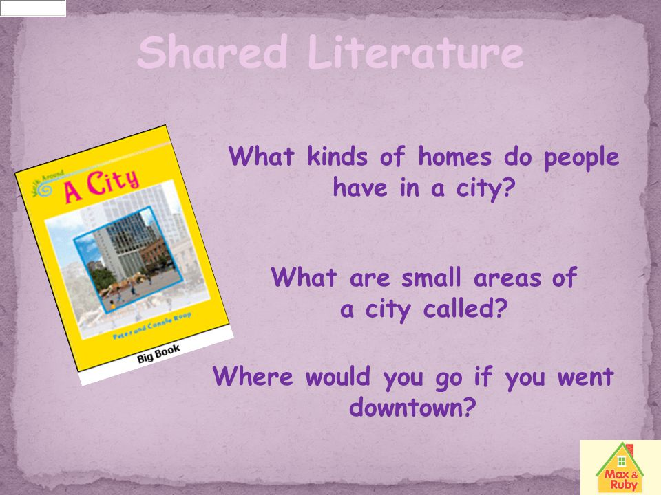 Shared Literature What kinds of homes do people have in a city
