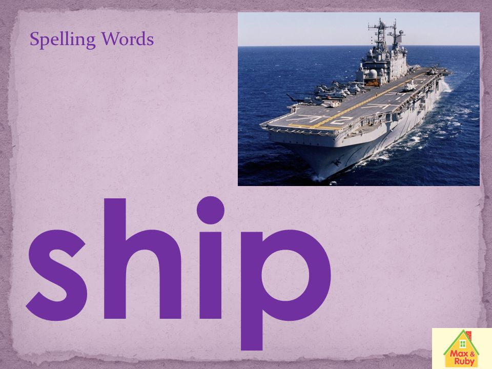 Spelling Words ship