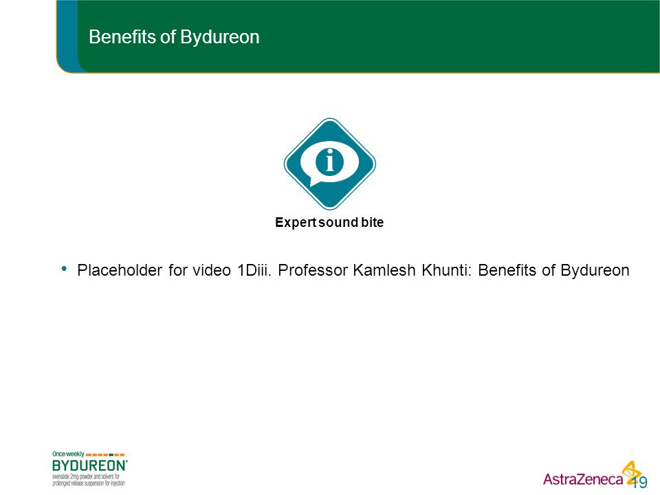 Benefits of Bydureon i. Expert sound bite. Placeholder for video 1Diii.