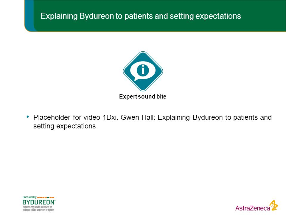 Explaining Bydureon to patients and setting expectations