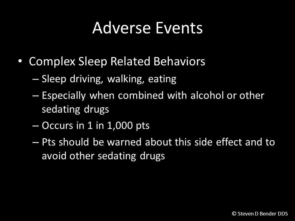 Adverse Events Complex Sleep Related Behaviors