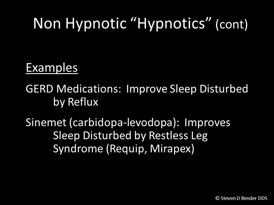Non Hypnotic Hypnotics (cont)