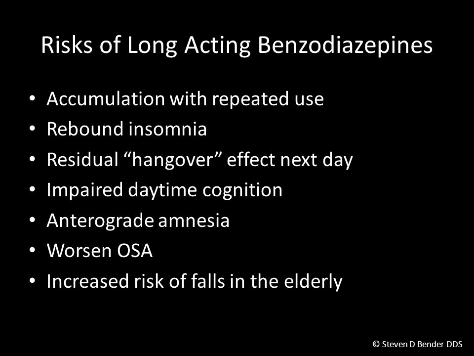 Risks of Long Acting Benzodiazepines