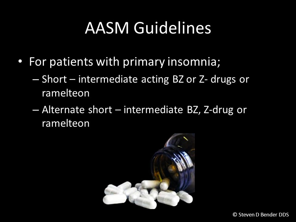 AASM Guidelines For patients with primary insomnia;