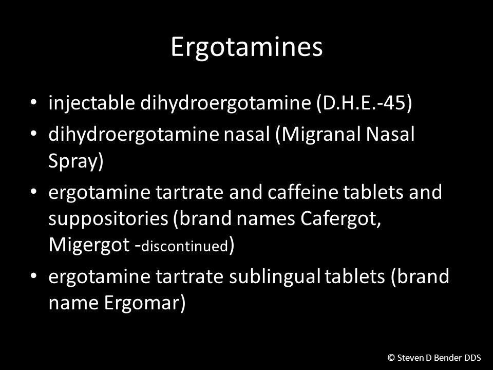 Ergotamines injectable dihydroergotamine (D.H.E.-45)