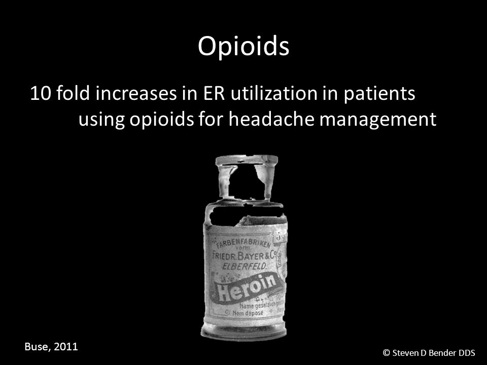 Opioids 10 fold increases in ER utilization in patients using opioids for headache management.