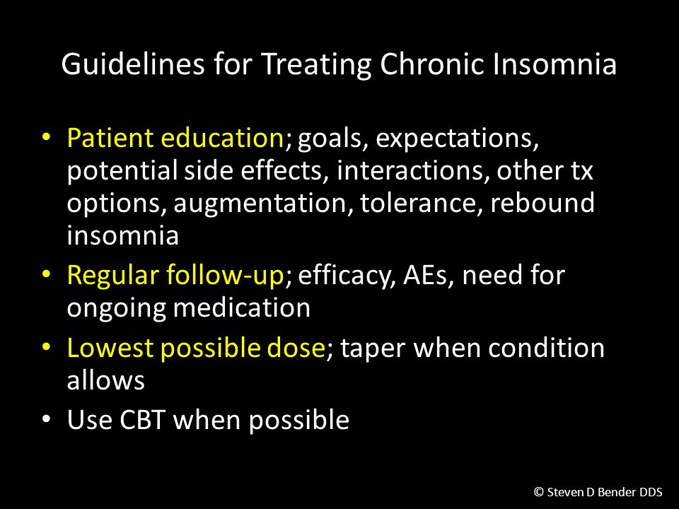 Guidelines for Treating Chronic Insomnia