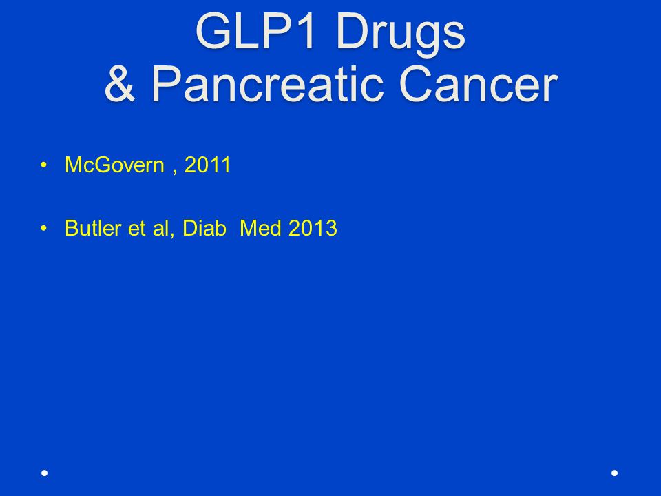 GLP1 Drugs & Pancreatic Cancer