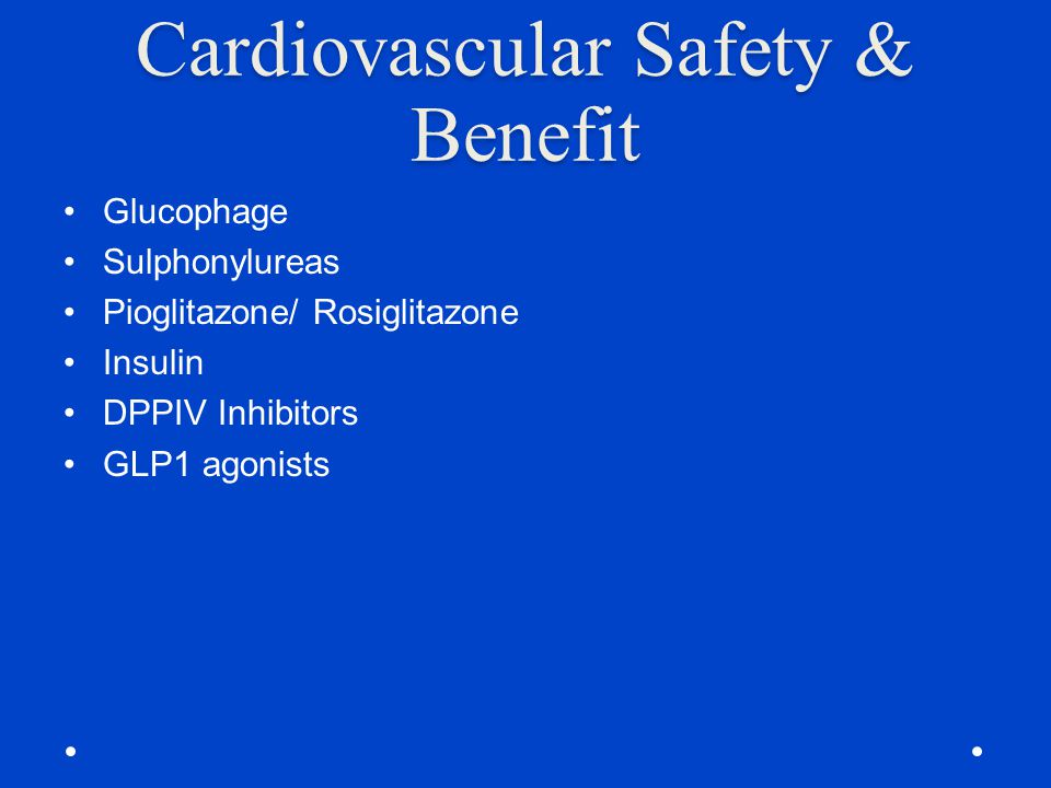 Cardiovascular Safety & Benefit
