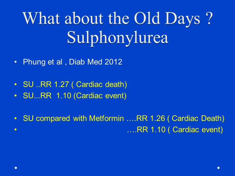 What about the Old Days Sulphonylurea
