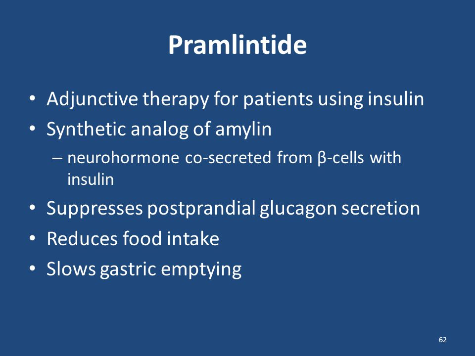 Pramlintide Adjunctive therapy for patients using insulin
