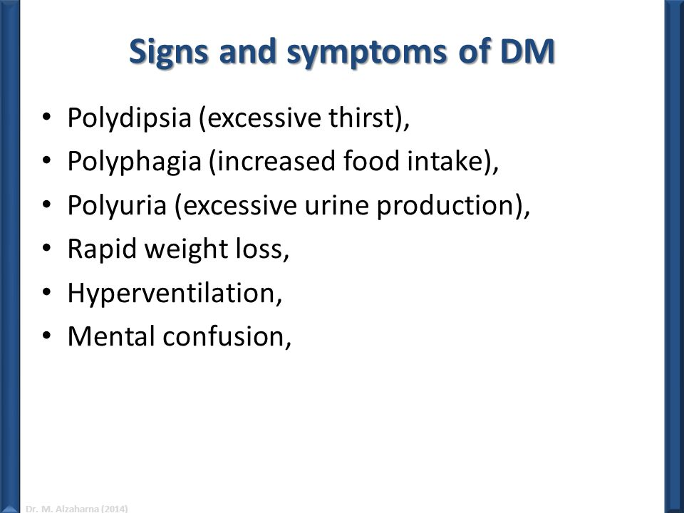 Signs and symptoms of DM