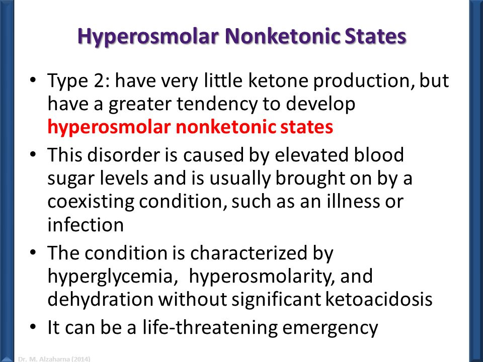 Hyperosmolar Nonketonic States