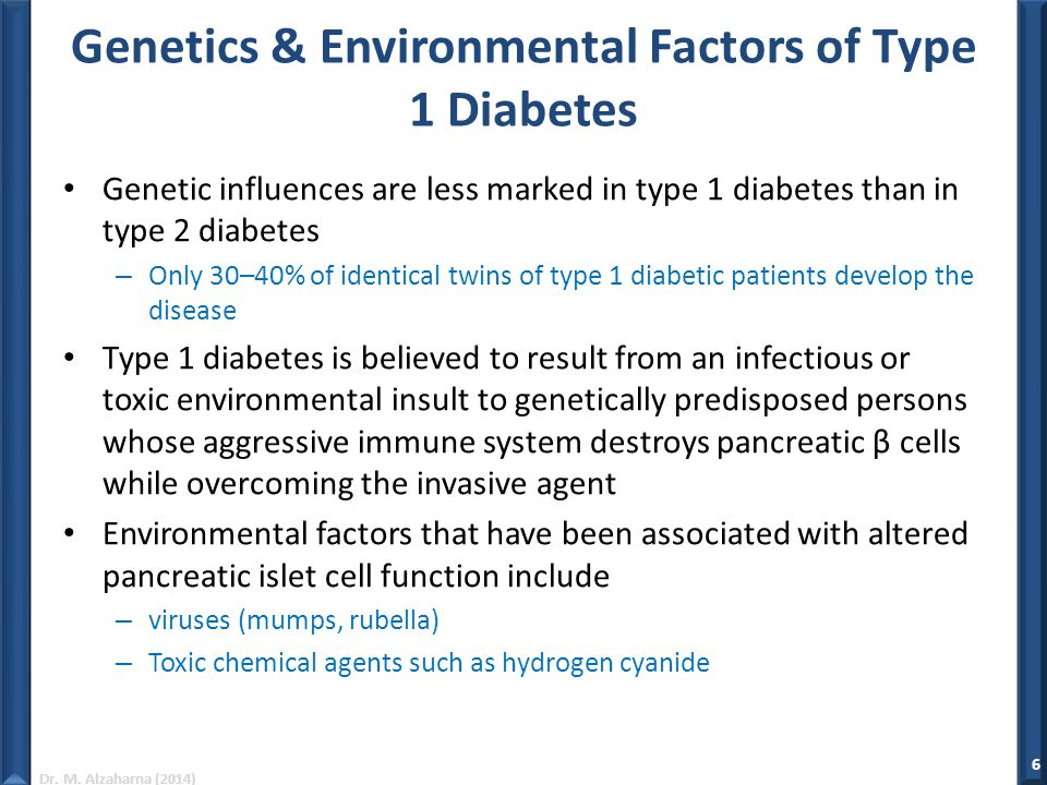 Genetics & Environmental Factors of Type 1 Diabetes