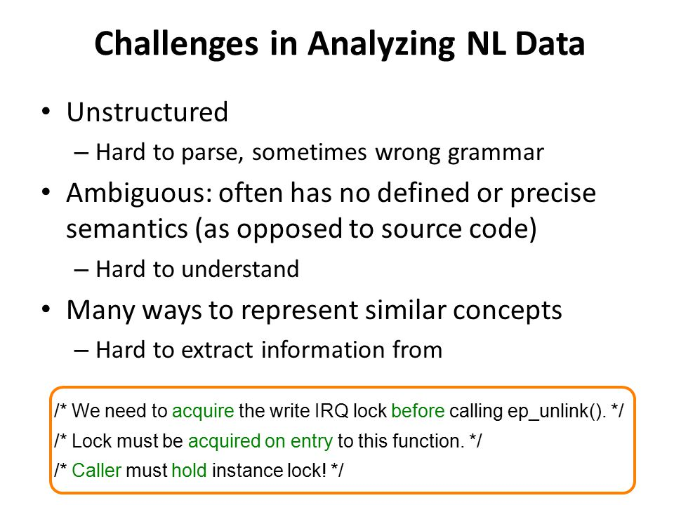 Challenges in Analyzing NL Data