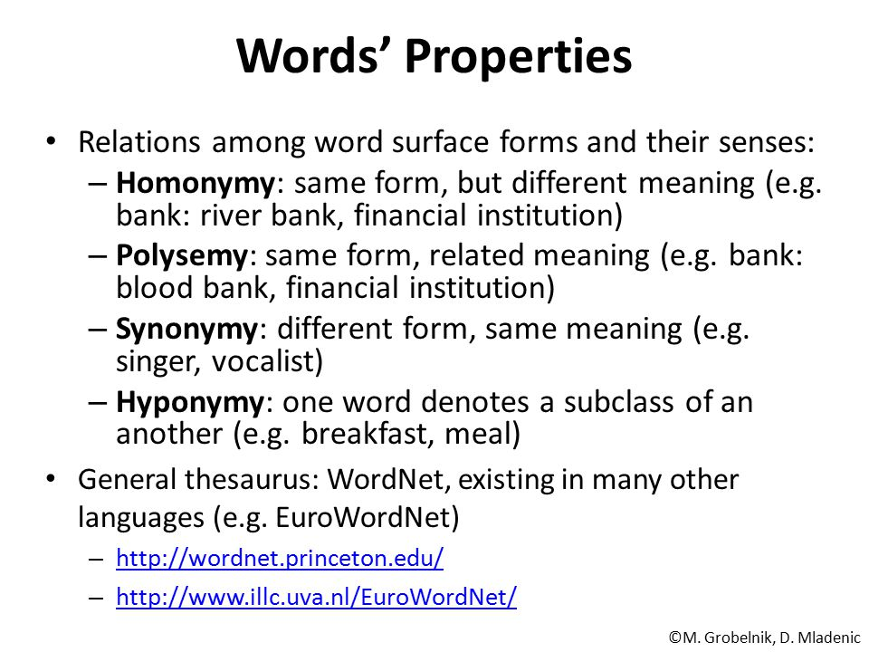 Words' Properties Relations among word surface forms and their senses: